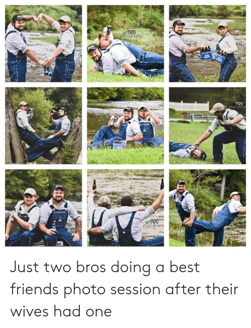 Photography: photo  TRO  photography  BUD  LIGHT  TR  photoc  LIGHT  TRO  photography  TRD  Dphotograp  BUD  phi  TRD  photography  TRO  photogr  TRO  photography Just two bros doing a best friends photo session after their wives had one