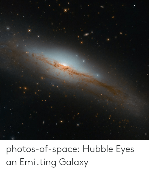 photos: photos-of-space:  Hubble Eyes an Emitting Galaxy