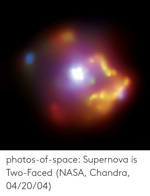 two faced: photos-of-space:  Supernova is Two-Faced (NASA, Chandra, 04/20/04)