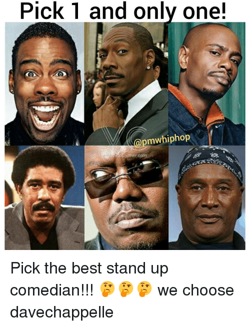 stand up comedian: Pick 1 and only one!  Gpmwhiphop Pick the best stand up comedian!!! 🤔🤔🤔 we choose davechappelle