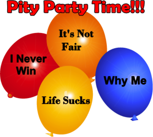 Its Not Fair: Pity Party Timel!!  It's Not  Fair  I Never  Win  Why Me  Life Sucks