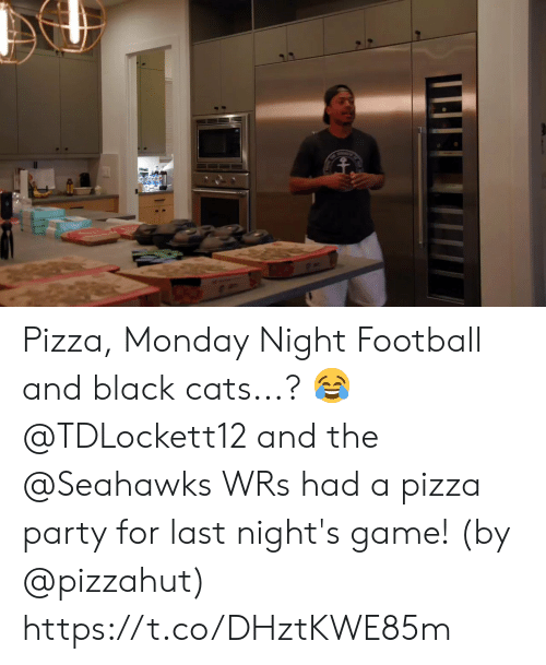 Cats, Football, and Memes: Pizza, Monday Night Football and black cats...? 😂  @TDLockett12 and the @Seahawks WRs had a pizza party for last night's game! (by @pizzahut) https://t.co/DHztKWE85m