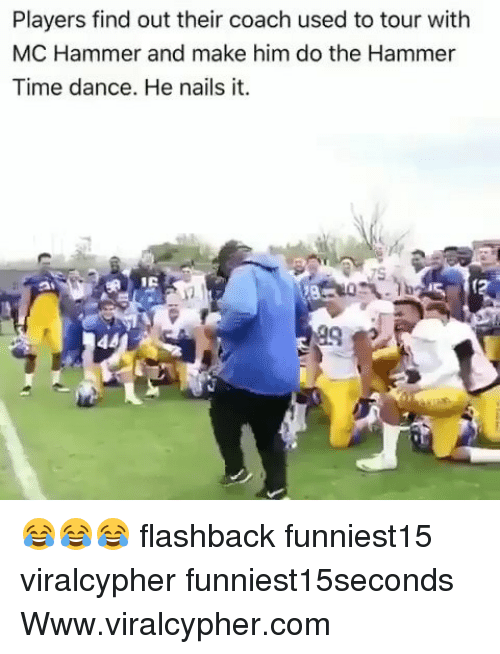 MC Hammer: Players find out their coach used to tour with  MC Hammer and make him do the Hammer  Time dance. He nails it. 😂😂😂 flashback funniest15 viralcypher funniest15seconds Www.viralcypher.com