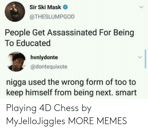 Chess: Playing 4D Chess by MyJelloJiggles MORE MEMES