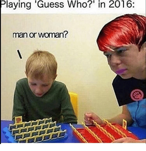 "man-or-woman: Playing ""Guess Who?' in 2016:  man or woman?"