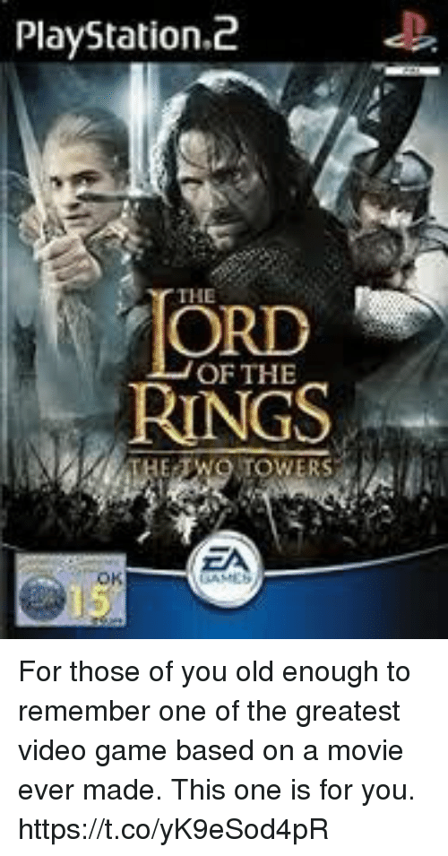PlayStation, Game, and Movie: PlayStation.d  THE  ORD  RINGS  OF THE  EA For those of you old enough to remember one of the greatest video game based on a movie ever made. This one is for you. https://t.co/yK9eSod4pR