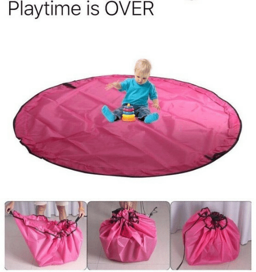 Playtime: Playtime is OVER