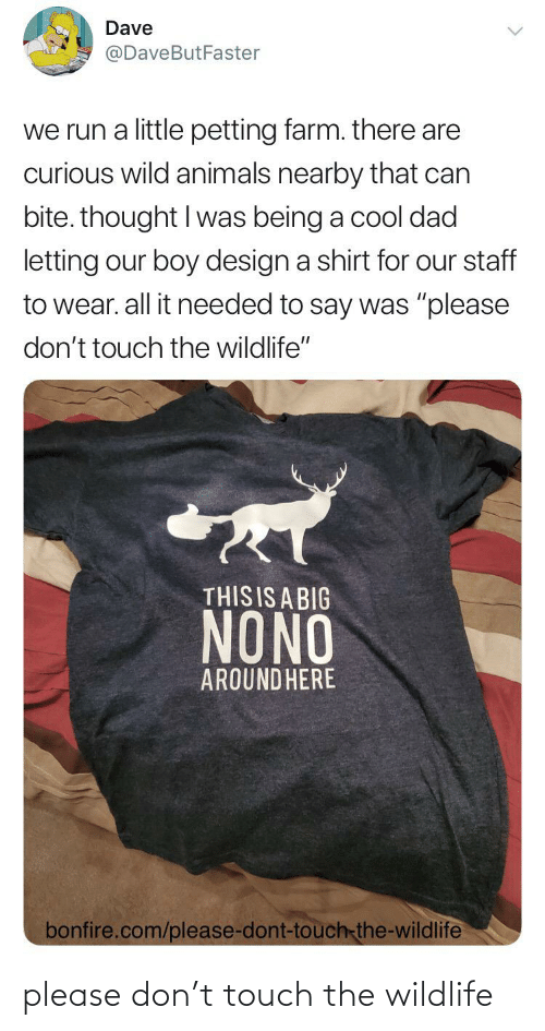 Please Don: please don't touch the wildlife