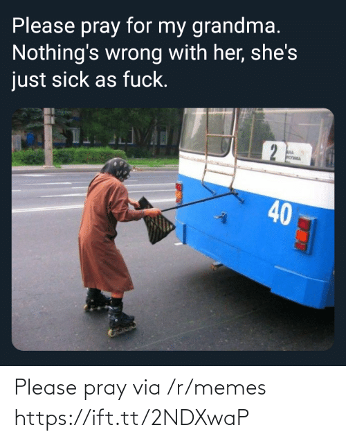 pray: Please pray via /r/memes https://ift.tt/2NDXwaP