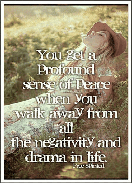 Pnotound Hen Youu Walk Away From Alt The Neeativity And Drauma In Life Free Spirited Life Meme On Astrologymemes Com