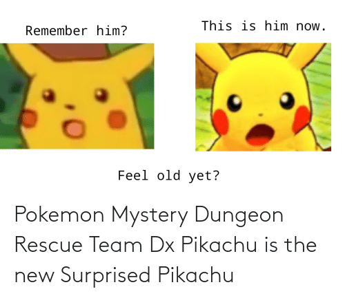 pokemon mystery dungeon: Pokemon Mystery Dungeon Rescue Team Dx Pikachu is the new Surprised Pikachu