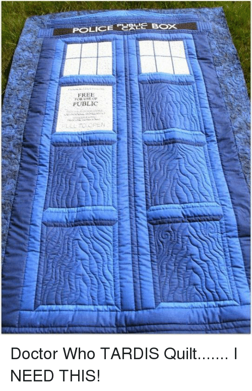 Runing: POLICE  BOX  FREE  RUNE OF  PUBLIC  LL TO OPEN Doctor Who TARDIS Quilt....... I NEED THIS!