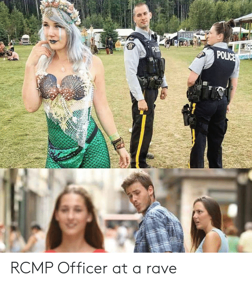 Police, Rave, and Rcmp: POLICE RCMP Officer at a rave