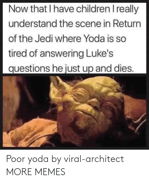 A Href: Poor yoda by viral-architect MORE MEMES