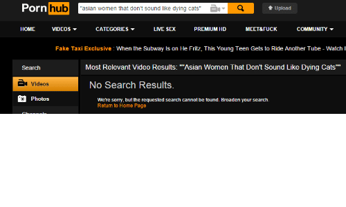 "Asian, Cats, and Community: Pornhub  ""asian women that dont sound like dying cats""  Upload  HOME VIDEOS  CATEGORIES ▼  LIVE SEX  PREMIUM HD  MEET&FUCK  COMMUNITY  Fake Taxi Exclusive: When the Subway Is on He Fritz, This Young Teen Gets to Ride Another Tube - WatchI  Search  Most Relevant Video Results: ""Asian Women That Don't Sound Like Dying Cats""""  a Videos  No Search Results.  Photos  We'tre sorry, but the requested search cannot be found. Broaden your search.  Return to Home Page"