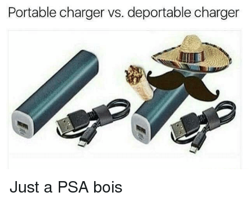 portable: Portable charger vs. deportable charger  UL Just a PSA bois
