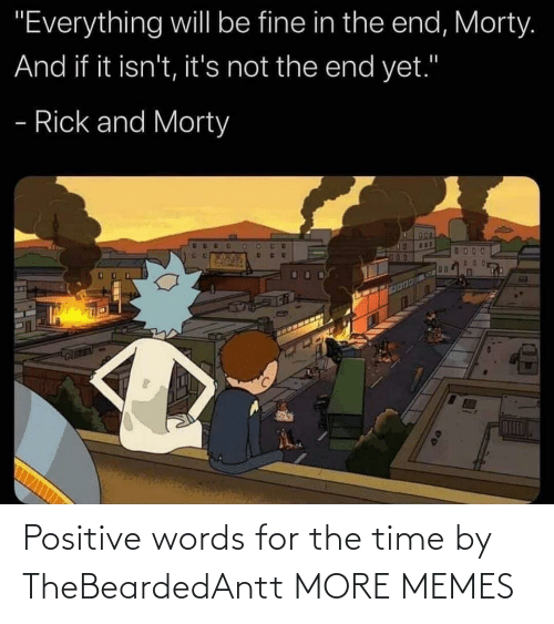 words: Positive words for the time by TheBeardedAntt MORE MEMES