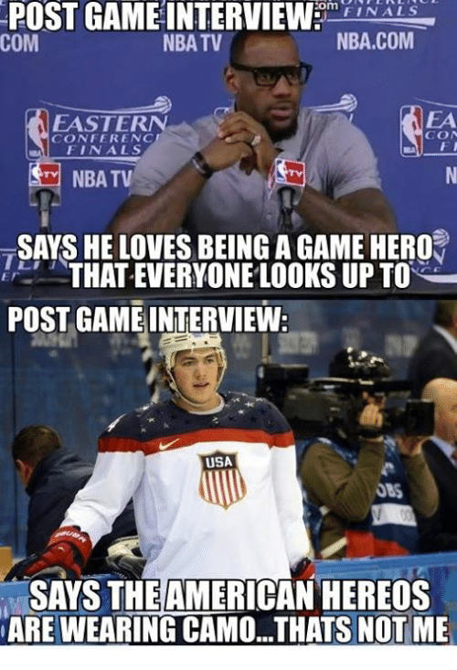 eastern conference finals: POST GAME INTERVIEW  COm  FINALS  NBATV  NBA.COM  COM  EASTERN  CONFERENCE  FINALS  M NBA TV  SAYS HE LOVES BEING A GAME HERO  THAT EVERYONE LOOKS UP TO  POST GAME INTERVIEW  USA  SAYS THE AMERICAN HEREOS  NARE WEARING CAMO...THATS NOT ME