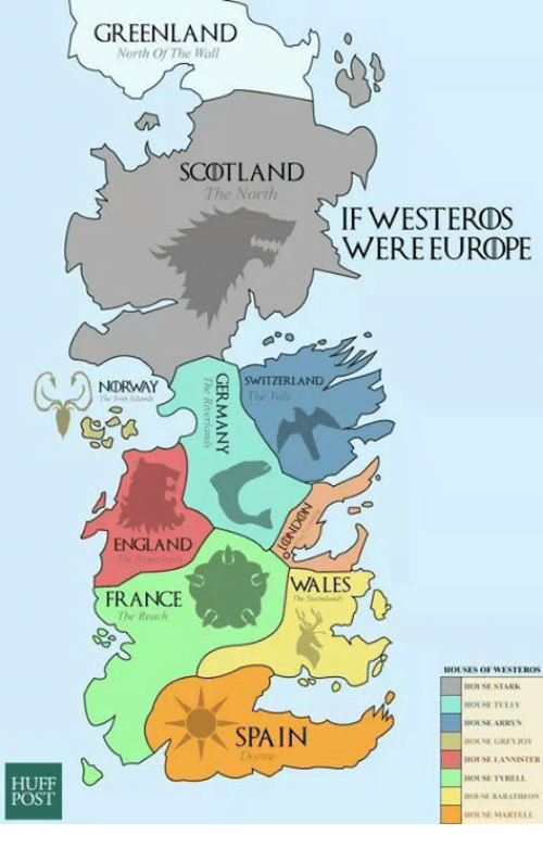 Westero: POST  GREENLAND  North Of The Wall  SCOTLAND  The North  IF WESTERDS  WERE EUROPE  SWITZERLAND  NORMAY  ENGLAND  WALES  FRANCE  Reich  HOUSE OF WESTEROS  STARK  SPAIN  HOUSE LANNISTEK