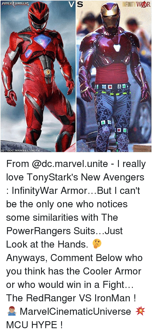 Power Rangers: POWER RANGERS  SINFNITYWOR  GDC.MARVELLUNITE From @dc.marvel.unite - I really love TonyStark's New Avengers : InfinityWar Armor…But I can't be the only one who notices some similarities with The PowerRangers Suits…Just Look at the Hands. 🤔 Anyways, Comment Below who you think has the Cooler Armor or who would win in a Fight…The RedRanger VS IronMan ! 🤷🏽♂️ MarvelCinematicUniverse 💥 MCU HYPE !