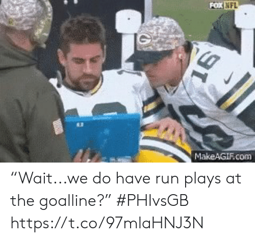 "Nfl, Run, and Sports: POX NFL  MakeAGIF.com ""Wait...we do have run plays at the goalline?"" #PHIvsGB https://t.co/97mlaHNJ3N"