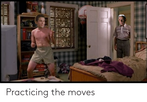 practicing: Practicing the moves