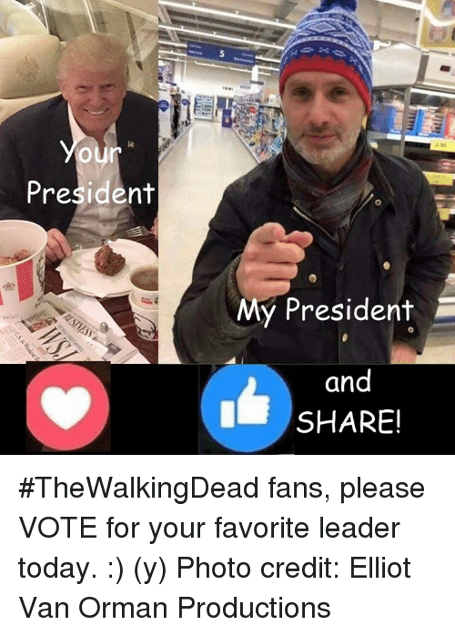 Fanli: President  My President  and  SHARE! #TheWalkingDead fans, please VOTE for your favorite leader today. :) (y)  Photo credit: Elliot Van Orman Productions