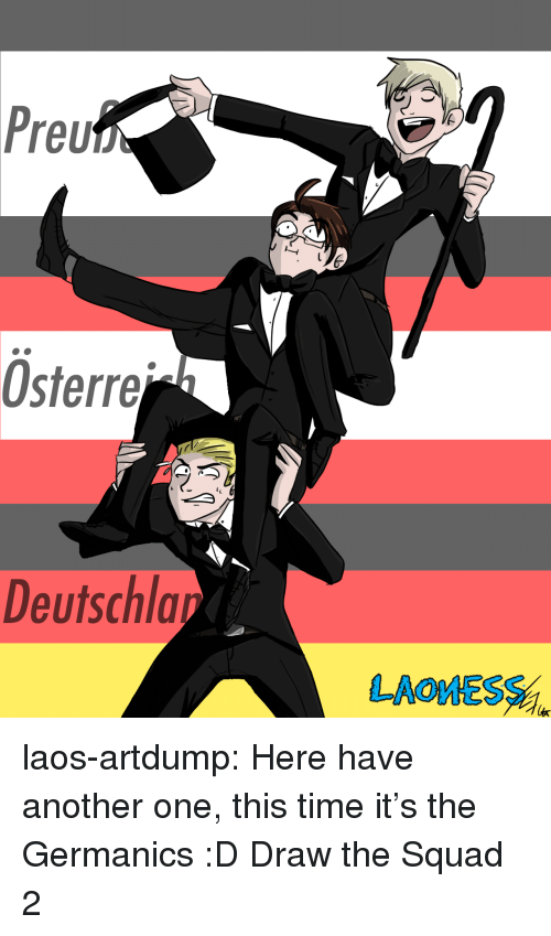 laos: Preu  Osterre  Deutschla  LAOESS laos-artdump:  Here have another one, this time it's the Germanics :D Draw the Squad 2