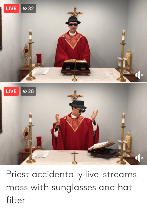 Sunglasses: Priest accidentally live-streams mass with sunglasses and hat filter
