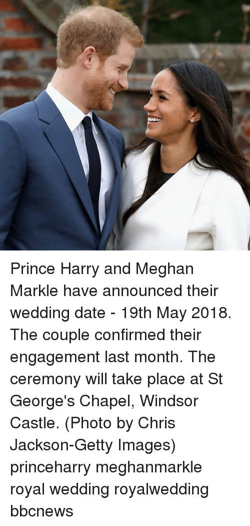 Windsor: Prince Harry and Meghan Markle have announced their wedding date - 19th May 2018. The couple confirmed their engagement last month. The ceremony will take place at St George's Chapel, Windsor Castle. (Photo by Chris Jackson-Getty Images) princeharry meghanmarkle royal wedding royalwedding bbcnews