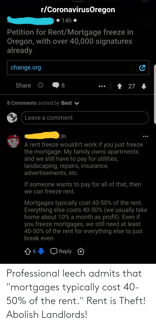 """Theft: Professional leech admits that """"mortgages typically cost 40-50% of the rent."""" Rent is Theft! Abolish Landlords!"""