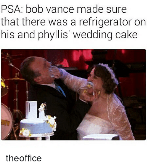 Phyllis: PSA: bob vance made sure  that there was a refrigerator on  his and phyllis wedding cake theoffice