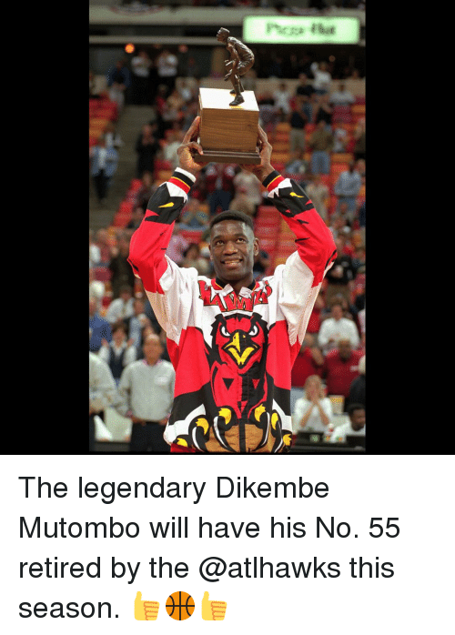 Sports, Dikembe Mutombo, and Mutombo: Ptcza asat The legendary Dikembe Mutombo will have his No. 55 retired by the @atlhawks this season. 👍🏀👍
