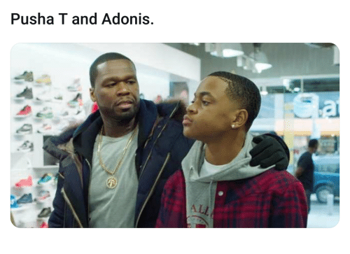 Pusha T., Adonis, and All: Pusha T and Adonis  ALL