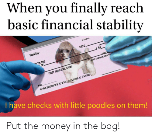 bag: Put the money in the bag!