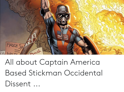 Occidental Dissent: PUW All about Captain America Based Stickman Occidental Dissent ...