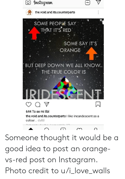 Q Instagram Thevoidand Itscounterparts SOME PEOPLE SAY THAT