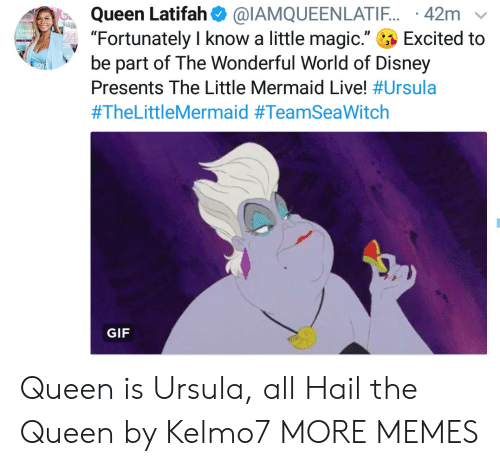 """Queen Latifah: Queen Latifah  """"Fortunately I know a little magic.""""  be part of The Wonderful World of Disney  @IAMQUEENLATI.. 42m  Excited to  Tnial  Presents The Little Mermaid Live! #Ursula  #TheLittleMermaid #TeamSeaWitch  GIF Queen is Ursula, all Hail the Queen by Kelmo7 MORE MEMES"""
