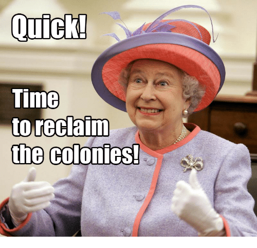 quick time: Quick!  Time  to reclaim  the colonies!