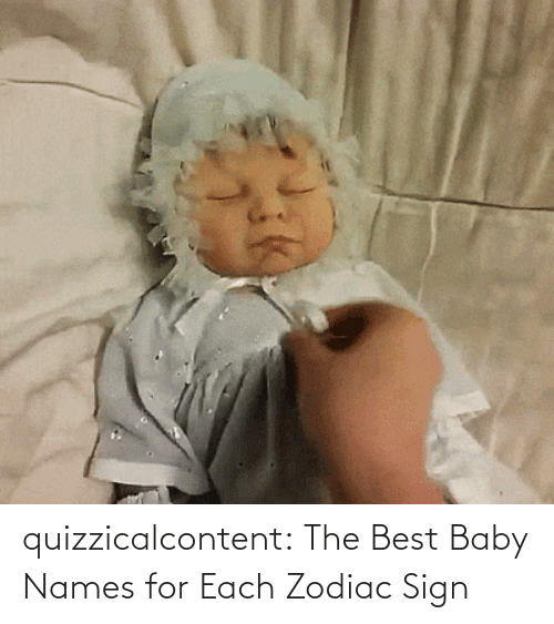 the best: quizzicalcontent:    The Best Baby Names for Each Zodiac Sign
