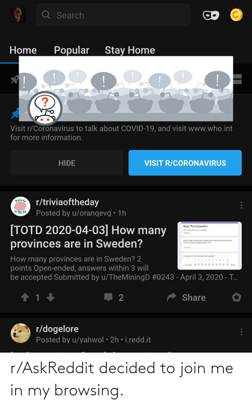 join.me: r/AskReddit decided to join me in my browsing.