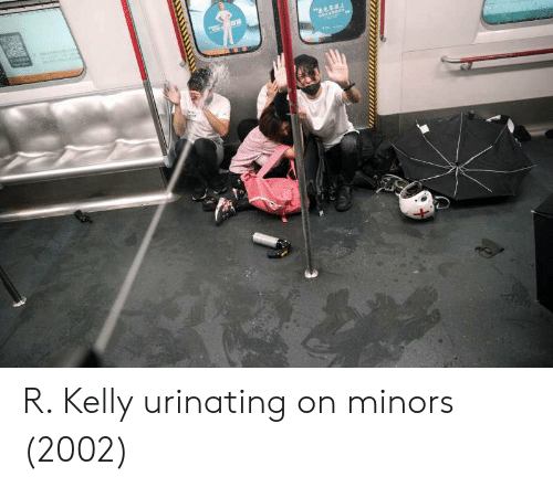 R. Kelly, Kelly, and R: R. Kelly urinating on minors (2002)