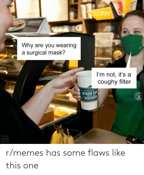 flaws: r/memes has some flaws like this one