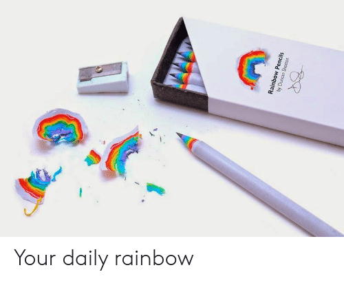 Rainbow, Daily, and  Pencils: Rainbow Pencils  by Duncan Shotton Your daily rainbow