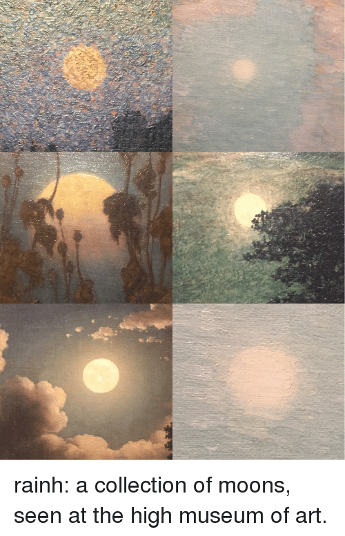 Tumblr, Blog, and Http: rainh: a collection of moons, seen at the high museum of art.