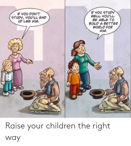 Children: Raise your children the right way