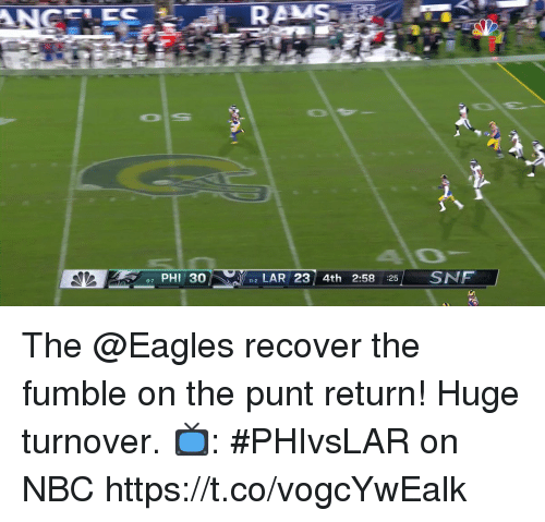 alo: RAMS  AlO  87 PHI 30  2 LAR 23 4th 2:58 25 SNF  11-2 The @Eagles recover the fumble on the punt return!  Huge turnover.  📺: #PHIvsLAR on NBC https://t.co/vogcYwEalk
