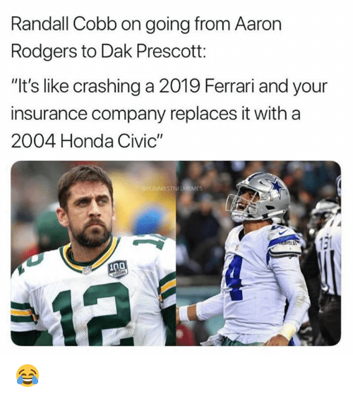"Honda Civic: Randall Cobb on going from Aaron  Rodgers to Dak Prescott:  ""It's like crashing a 2019 Ferrari and your  insurance company replaces it with a  2004 Honda Civic""  ES 😂"