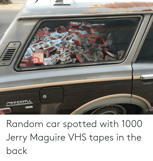 Tapes: Random car spotted with 1000 Jerry Maguire VHS tapes in the back