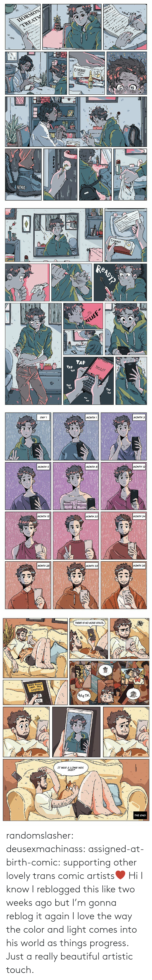 Supporting: randomslasher: deusexmachinass:  assigned-at-birth-comic: supporting other lovely trans comic artists❤  Hi I know I reblogged this like two weeks ago but I'm gonna reblog it again  I love the way the color and light comes into his world as things progress. Just a really beautiful artistic touch.